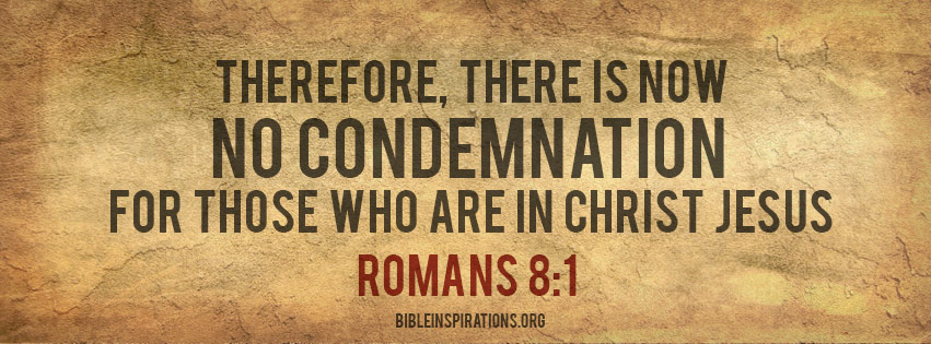 an analysis of romans 81 3 on the subject of condemnation Herein lies the just condemnation of the entire race  romans 1:20 - biography of god read: romans 1:16-20 to denote the individual subject of personal life.