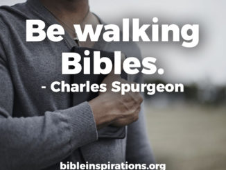 be-walking-bibles-charles-spurgeon