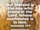 blessed-is-the-one-who-trusts-the-lord-jeremiah-17-7