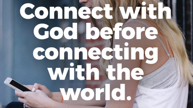 connect-with-god-before-connecting-with-the-world