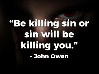 be-killing-sin-or-sin-will-be-killing-you-john-owen