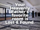 Your Heavenly Father's Favorite Room is Lost and Found.