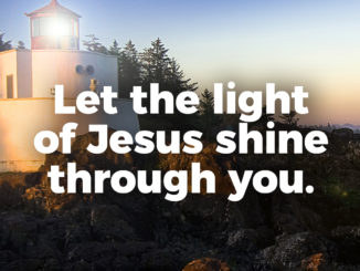 let-the-light-of-jesus-shine-through-you